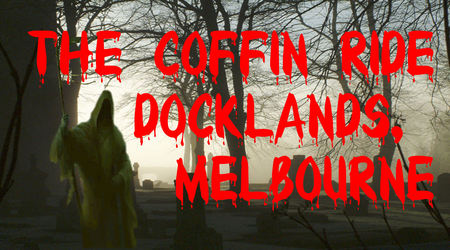 Coffin Ride - Attractions Melbourne